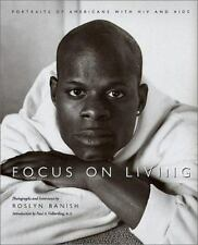 Focus on Living: Portraits of Americans with HIV and AIDS (Studies in -ExLibrary