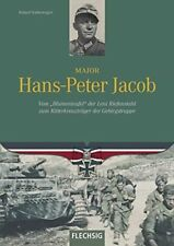 Major Hans-Peter Jacob (Roland Kaltenegger)