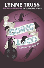 Going Loco, Truss, Lynne, New Book