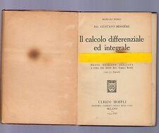 il calcolo differenziale ed integrale - gustavo bessiere - hoepli 1943