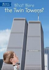 What Were the Twin Towers? What Was?