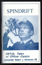 SPINDRIFT UNTIDY TALES OF OFFICER CADETS UNTD Robert J. Williamson w/Signed Note