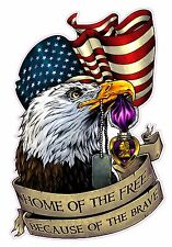 "Home of the free because of the Brave Eagle Large Decal 12"" Free Shipping"