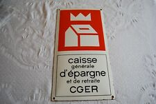 CGER. ANCIENNE PLAQUE EMAILLEE.