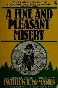 A Fine and Pleasant Misery by Patrick F. McManus