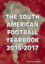 The South American Football Yearbook 2016-2017 CONMEBOL Soccer Statistical book