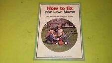 How to Fix your Lawn Mower with Tecumseh and Craftsman Engines 1st. Edition