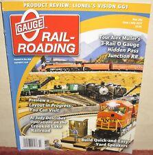 O Gauge Railroading Magazine 2003 à 2017