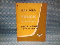 1962 Ford Truck F B C P & T Series 100-800 Original Shop Manual Supplement