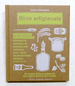 E. Ferguson - Birra artigianale - Le vere ricette dei migliori birrifici - 2016