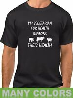 I'm Vegetarian For Health Reasons T-Shirt Funny Veggie Lovers Tee Shirt Gift