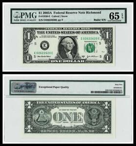 RADAR SERIAL # 02622620 2003A $1  FR Note ~ PMG  GEM UNC 65 EPQ