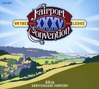 Fairport Convention - On the Ledge: 35th Anniversary Concert [CD]