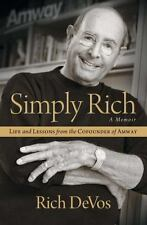 Simply Rich: Life and Lessons from the Cofounder of Amway : A Memoir by Rich...