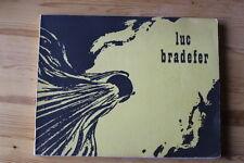 Rare BD LUC BRADEFER William Ritt / Clarence Gray Club des Bandes Dessinées 1964