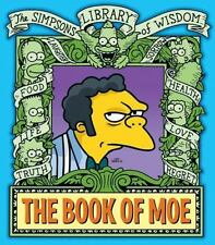Simpsons Library of Wisdom: The Book of Moe by Matt Groening (2008, Hardcover)