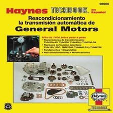 Reacondicionamiento la Transmision automatica de General Motors (Haynes Techbook