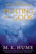 The Merlin Prophecy Book Three: Hunting with Gods-ExLibrary