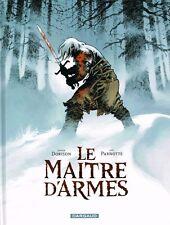 Le maitre d'armes - Dorison - French comic book