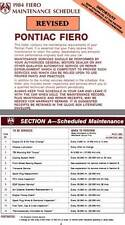 Pontiac Fiero 1984 - 1984 Fiero Maintenance Schedule - Revised
