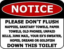 NOTICE PLEASE Don't Flush Nappies,Sanitary Towels,Paper Towels... Funny Sign