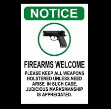 NOTICE Firearms Welcome PHOTO sign Guns Welcome Mancave Funny Door Decor Photo