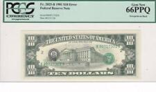 Overprint on Back $10 Error Note Gem New 66PPQ PCGS Fr 2025 B 1981 FRN