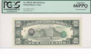 Overprint on Back $10 Error Note Gem New 66PPQ PCGS Fr 2025 B 1981 FRN