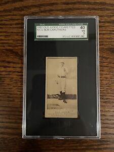 "1887 Old Judge Cigarettes N172 Bob Caruthers ""HOF"" SGC 40 VG 3"