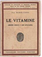 Mario Coppo le vitamine moderni concetti e applicazioni Vallecchi 1936  6226