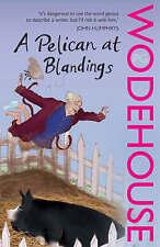 A Pelican at Blandings: (Blandings Castle) by P. G. Wodehouse (Paperback, 2008)