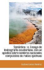 Semántica: o, Ensayo de lexicografía ecuatoriana, con un apedice sobre nombres n