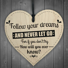 Follow Your Dreams Motivational Wooden Hanging Heart Sign Friendship Gift Quote