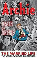 Archie: The Married Life Book 6 (The Married Life Series) by Kupperberg, Paul