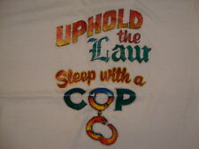 Vintage Uphold The Law Sleep With A Cop funny police Glitter Iron On T Shirt M