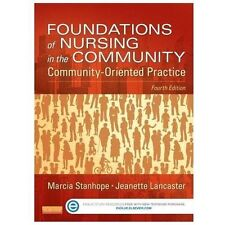 Foundations of Nursing in the Community : Community-Oriented Practice by Marcia