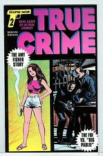 True Crime #2 June 1993 VF/NM Amy Fisher story