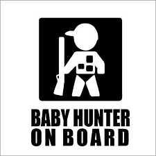 Baby Hunter on Board Car Truck Van Bumper Window Vinyl Decal Sticker Hunting