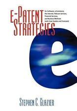 e-Patent Strategies for Software, e-Commerce, the Internet, Telecom-ExLibrary