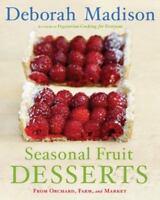 Cookbook - Seasonal Fruit DESSERTS From Orchard Farm and Market - Hardback