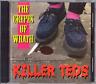 THE KILLER TEDS - 'THE CREPES OF WRATH' - TEDDY BOY SURVIVAL CD - HEAR CLIPS