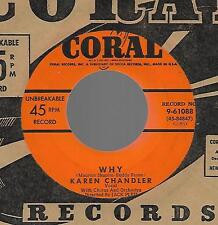 KAREN CHANDLER-CORAL-WHY/FLASH IN THE BLUE-POP 45 PRM RECORD NM CONDITION