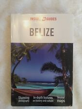 Insight Guides: Insight Guides - Belize Travel Guide Detailed Maps History Pics