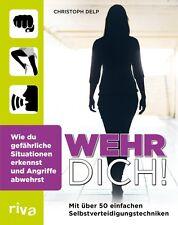 Wehr dich! Selbstverteidigung Kampftechnik Training Hand-Buch Kampfsport Frauen
