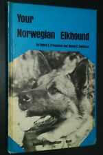 Your Norwegian Elkhound Helen Franciose & Nancy Swanson Grooming Genetics & More