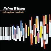 Reimagines Gershwin [Digipak] by Brian (Pop) Wilson (CD, Aug-2010, Walt Disney)