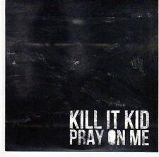 (EL44) Kill It Kid, Pray On Me - 2011 DJ CD