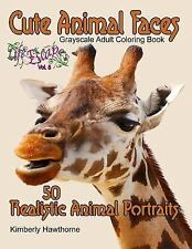 Life Escapes Adult Coloring Books: Cute Animal Faces Grayscale Coloring Book...