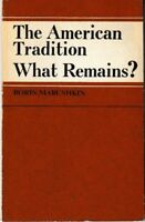 The American Tradition: What Remains? - PB USSR 1975 - Boris Marushkin