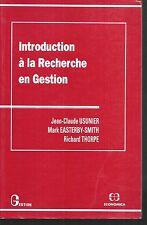 Introduction à la recherche en gestion. Economica T004